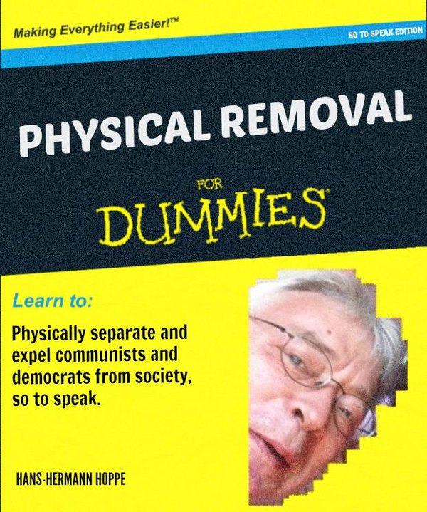 Physical Removal for Dummies