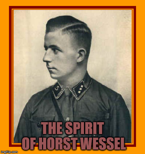 The Spirit of Horst Wessel